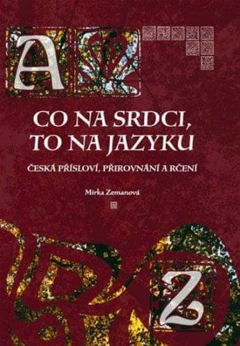 Mirka Zemanová: Co na srdci, to na jazyku