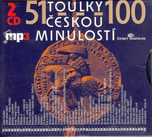Josef Veselý: Toulky českou minulostí 51-100 - 2CDmp3