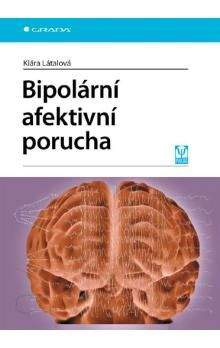 Klára Látalová: Bipolární afektivní porucha