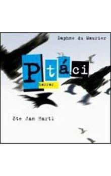 Daphne Du Maurier, Jan Hartl: Ptáci (horror) (čte Hartl J.) - CD