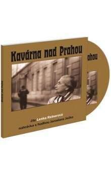 Lenka Reinerová: Kavárna nad Prahou - CD