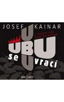 Josef Kainar: Ubu se vrací - CD