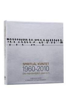 Spirituál kvintet: Sto nejkrásnějších písní (+1) / 1960 – 2010 / - 4CD - Spirituál kvintet