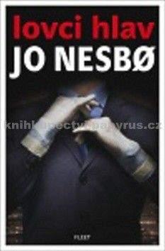 Jo Nesbø: Lovci hlav