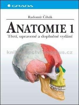 Radomír Čihák: Anatomie 1.