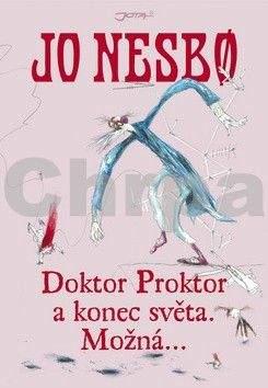 Jo Nesbø: Doktor Proktor a konec světa. Možná…