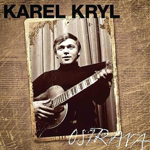 Karel Kryl - Ostrava 1967-1969
