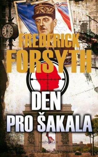 Frederick Forsyth: Den pro Šakala