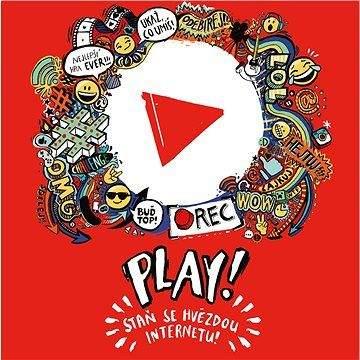 MINDOK Play! Staň se hvězdou internetu