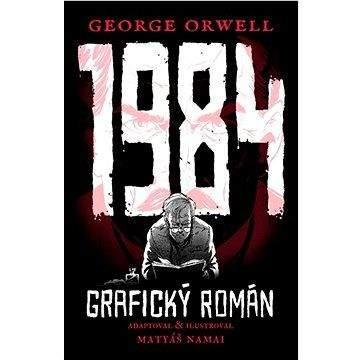 George Orwell, Matyáš Namai: 1984 - Grafický román
