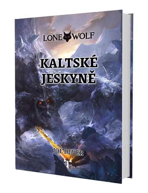 Joe Dever: Lone Wolf: Kaltské jeskyně (vázaná) + záložka